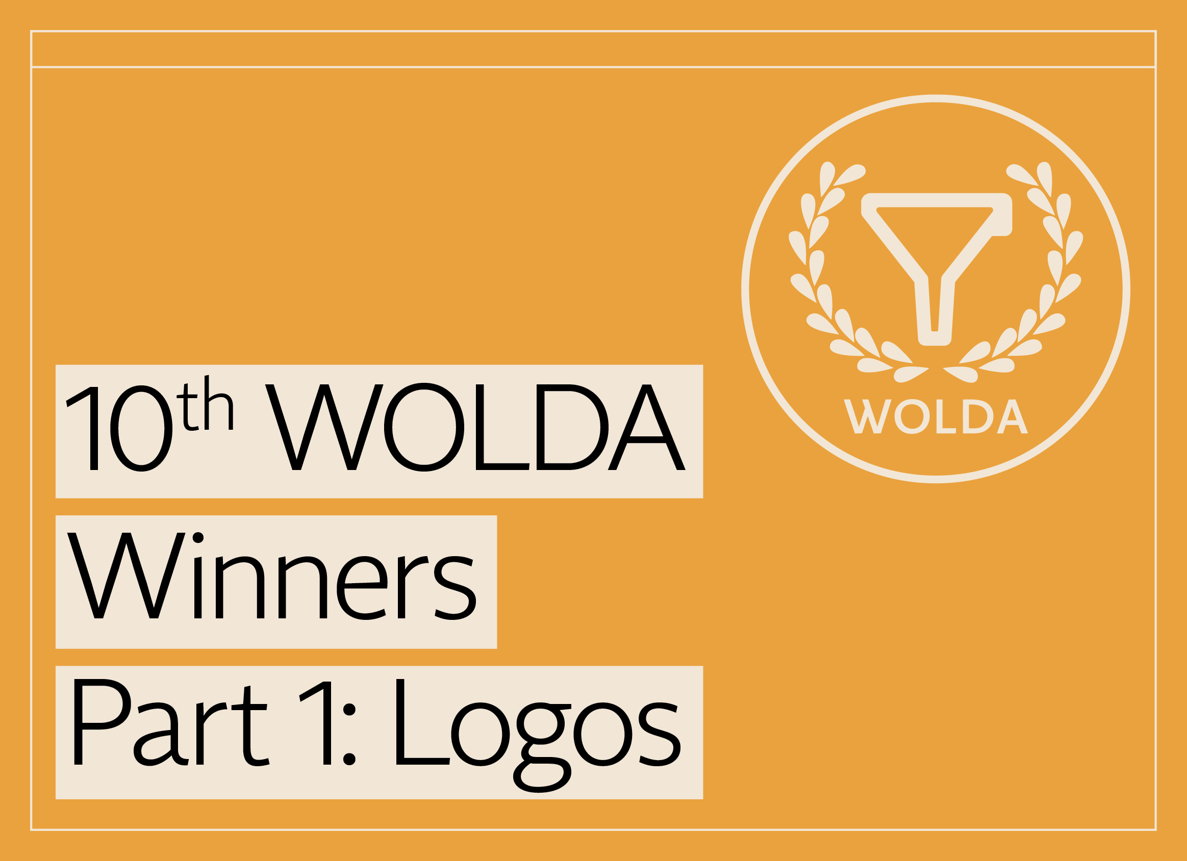 10th WOLDA WInners Part 1
