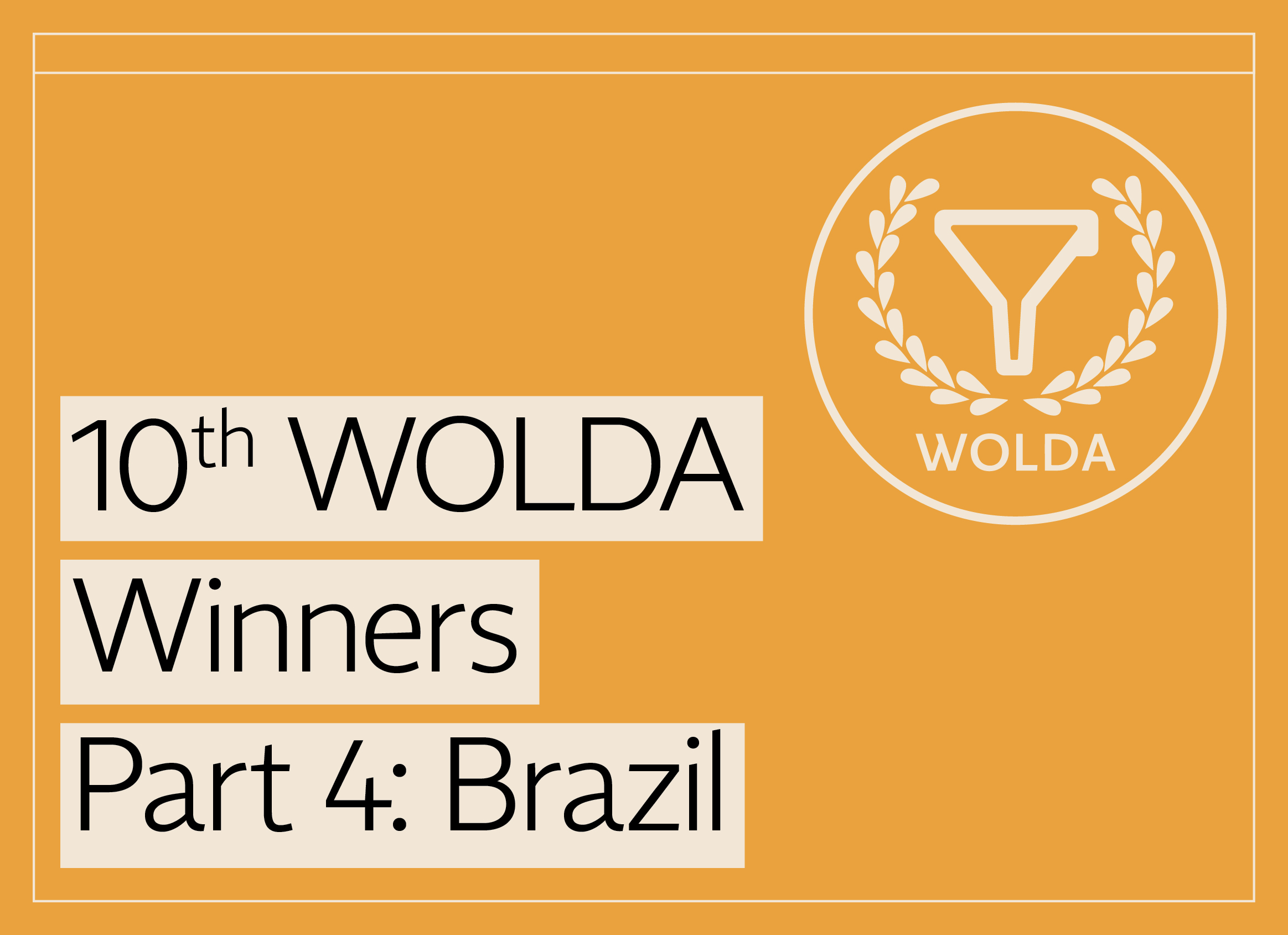 10th WOLDA Winners Part 4